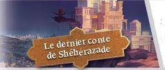 Le dernier conte de Shéhérazade